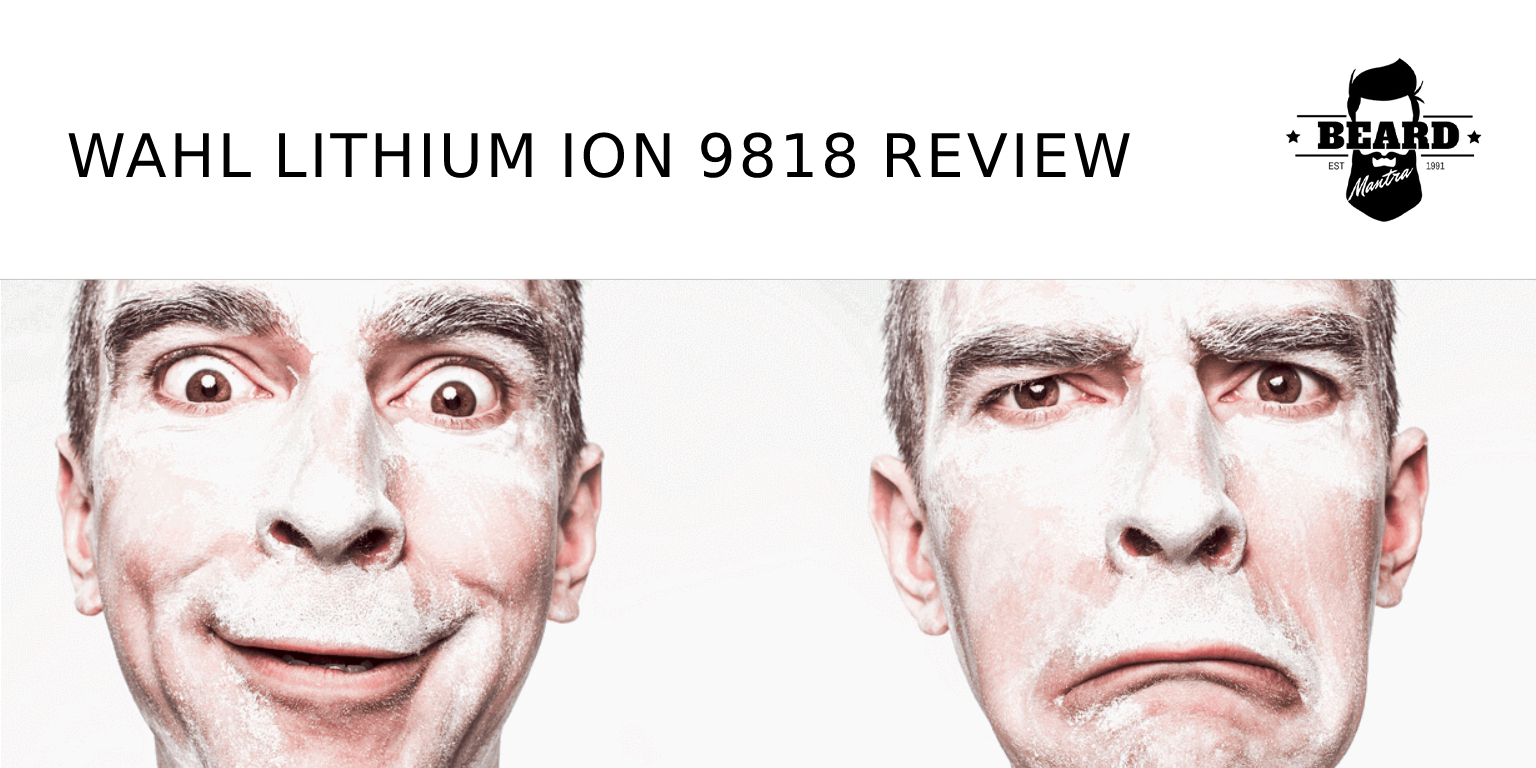 Wahl Lithium ion 9818 Review
