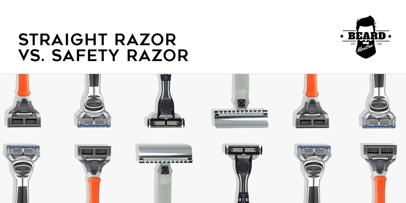 Straight Razor vs. Safety Razor