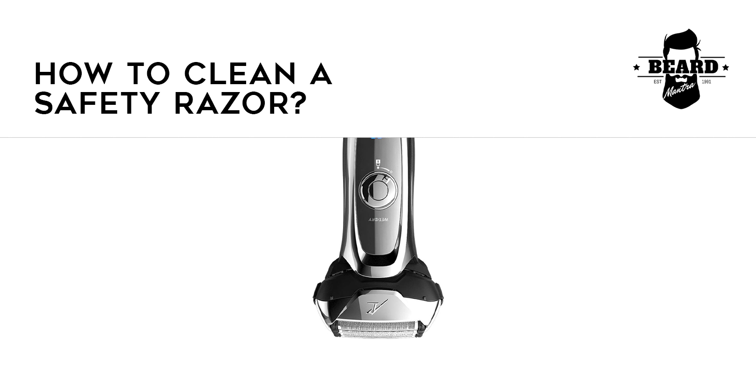 Clean A Safety Razor