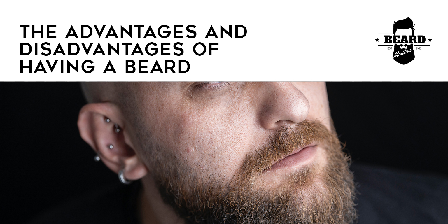 Advantages & Disadvantages Of Having A Beard