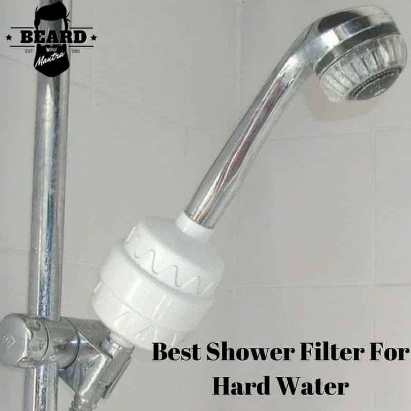 Best Shower Filter For Hard Water